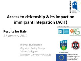 Access to citizenship & its impact on  immigrant integration (ACIT) Results for Italy