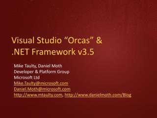 "Visual Studio ""Orcas"" &  .NET Framework v3.5"