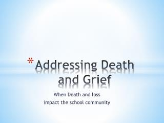 Addressing Death and Grief