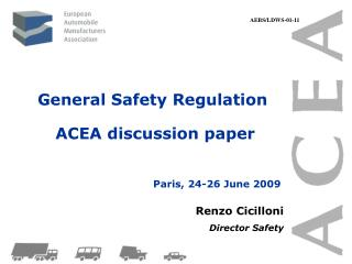 General Safety Regulation   ACEA discussion paper