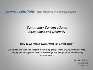 skyway solutions   BUILDING COMMUNITY, HONORING DIVERSITY Community Conversations: