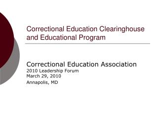 Correctional Education Clearinghouse and Educational Program