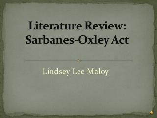 Literature Review: Sarbanes-Oxley Act