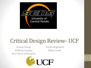 Critical Design Review- UCF