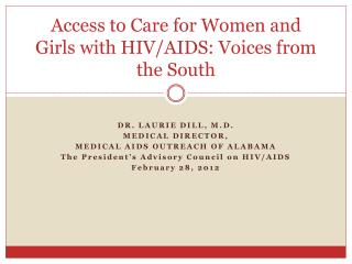 Access to Care for Women and Girls with HIV/AIDS: Voices from the South