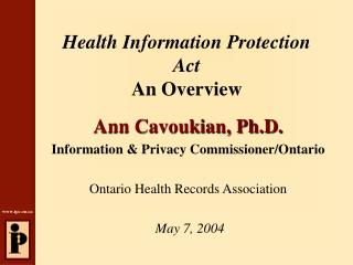 Health Information Protection Act An Overview