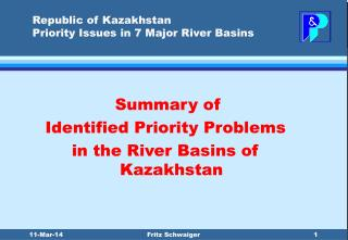 Republic of Kazakhstan Priority Issues in 7 Major River Basins
