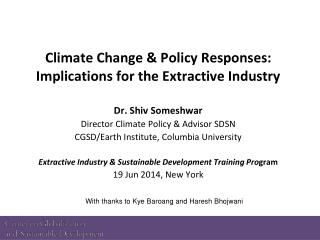 Climate Change & Policy Responses:  Implications for the Extractive Industry
