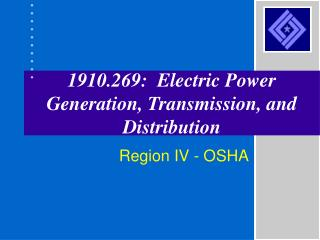 1910.269:  Electric Power Generation, Transmission, and Distribution