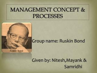 MANAGEMENT CONCEPT & PROCESSES