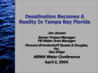 Desalination Becomes A Reality In Tampa Bay Florida