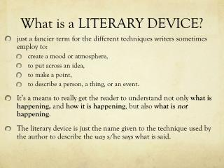 What is a LITERARY DEVICE?