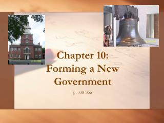 Chapter 10: Forming a New Government