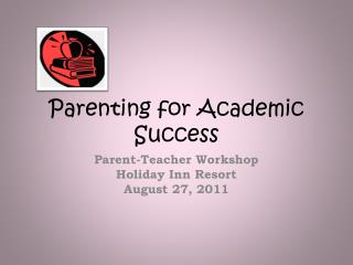 Parenting for Academic Success