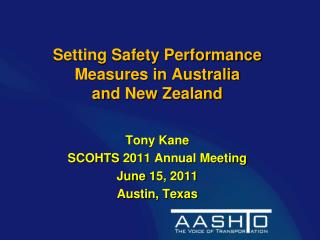 Setting Safety Performance Measures in Australia  and New Zealand