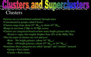 Clusters and  Superclusters