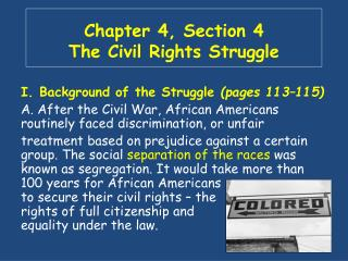 Chapter 4, Section 4 The Civil Rights Struggle