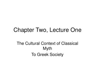 Chapter Two, Lecture One
