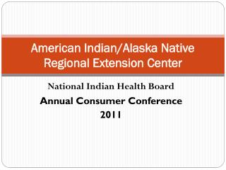 American Indian/Alaska Native Regional Extension Center