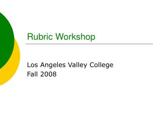 Rubric Workshop