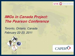 IMGs in Canada Project: The Pearson Conference