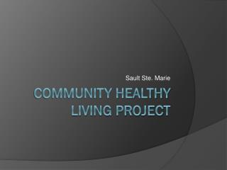Community Healthy living project