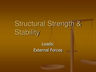 Structural Strength & Stability