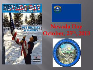Nevada Day October,  25 th ,  2013
