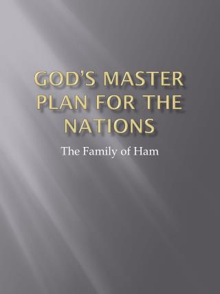 God's Master Plan for the Nations