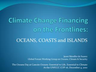 Climate Change Financing on the Frontlines: