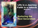 Life is a Journey Faith is a vehicle MAJLIS 8