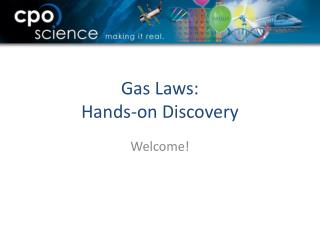 Gas Laws: Hands-on Discovery