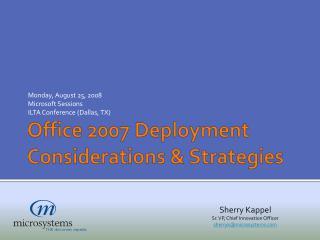 Office 2007 Deployment Considerations & Strategies