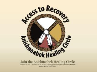 Join the Anishnaabek Healing Circle