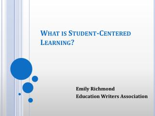 What is Student-Centered Learning?