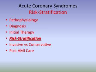 Acute Coronary Syndromes Risk-Stratification