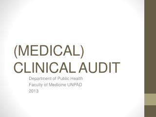 (MEDICAL) CLINICAL AUDIT