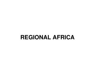 REGIONAL AFRICA