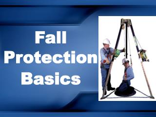 Fall Protection Basics
