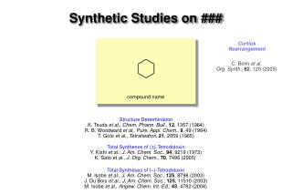 Total Syntheses of (±)-Tetrodotoxin Y. Kishi  et al .,  J. Am. Chem. Soc .,  94 , 9219 (1972)