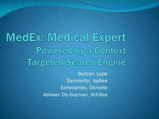 MedEx : Medical Expert Powered by a Context Targeted Search Engine