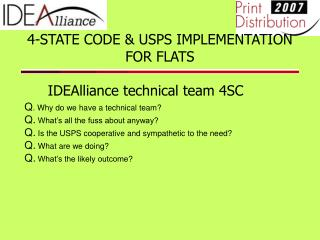 4-STATE CODE & USPS IMPLEMENTATION FOR FLATS IDEAlliance technical team 4SC