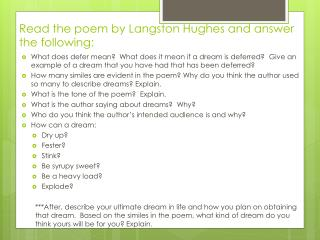 Read the poem by Langston Hughes  and  answer  the following: