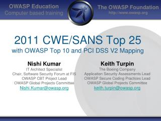 2011  CWE/SANS Top 25  with OWASP Top 10 and PCI DSS V2 Mapping