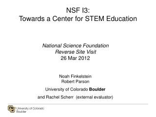 NSF I3: Towards a Center for STEM Education