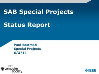 SAB Special Projects  Status Report