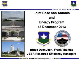 Joint Base San Antonio  and Energy Program 18 December  2013