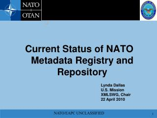 Current Status of NATO Metadata Registry and Repository