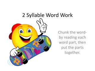 2 Syllable Word Work