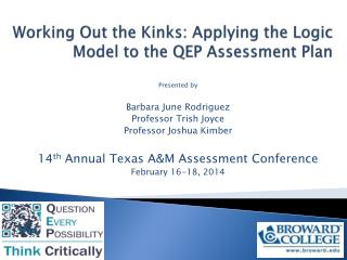 Working Out the Kinks: Applying the Logic Model to the QEP Assessment Plan